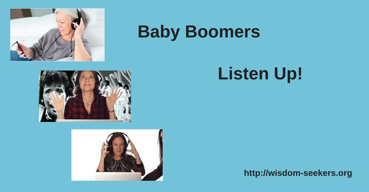 Baby Boomers Listen Up!