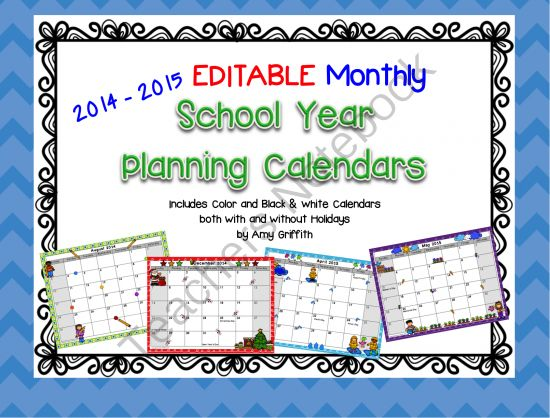 EDITABLE School Year Monthly Calendar 2014-2015 from Griffith's 3rd Grade Garden on TeachersNotebook.com -  - These fun, EDITABLE 2014-2015 horizontal monthly calendars from July 2104 to June 2015 are a wonderful tool to use throughout the year to stay organized in your classroom.