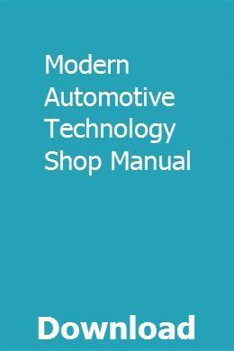 Modern Automotive Technology Shop Manual pdf download