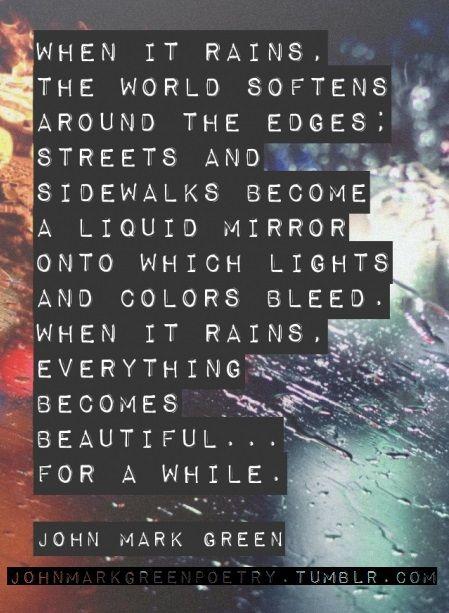When It Rains - John Mark Green #poem #rain #poetry