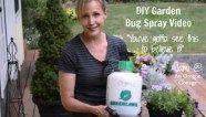 The DIY Garden Bug Spray Video
