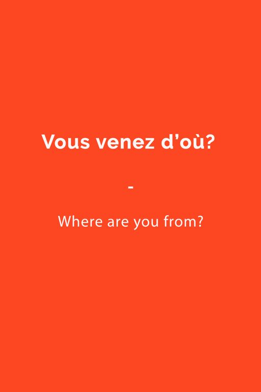 """Useful French Phrase: """"Vous venez d'où?"""" --- Where are you from? Get a copy of the most comprehensive French phrasebook now https://store.talkinfrench.com/product/french-phrasebook/"""
