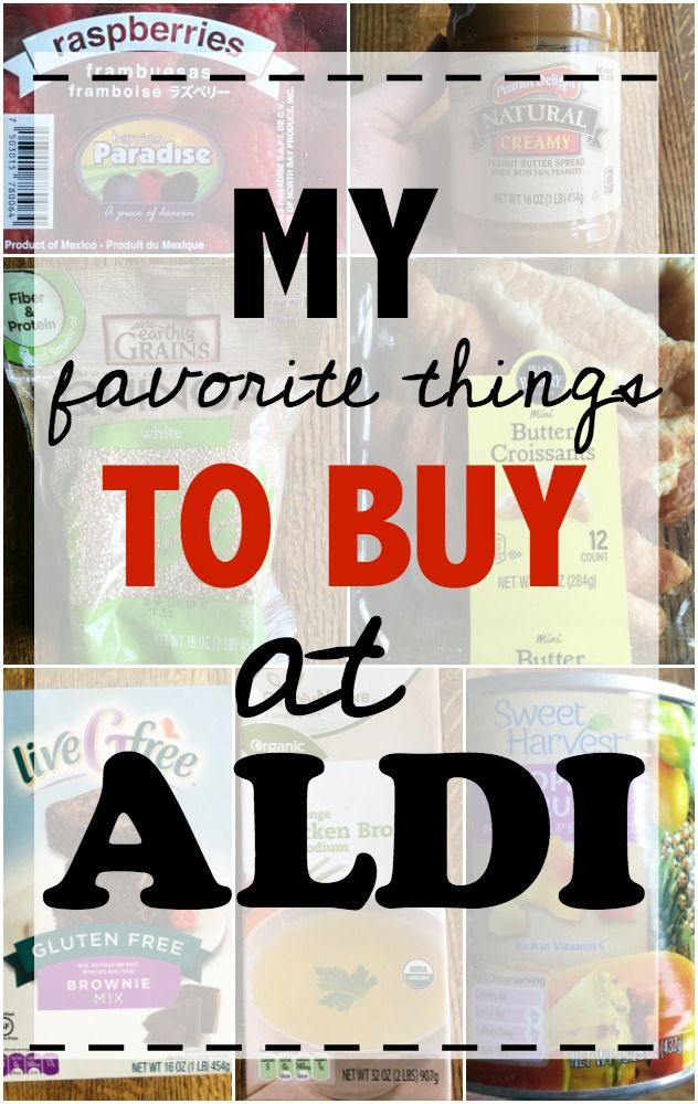 My favorite things to buy at Aldi - Make The Best of Everything