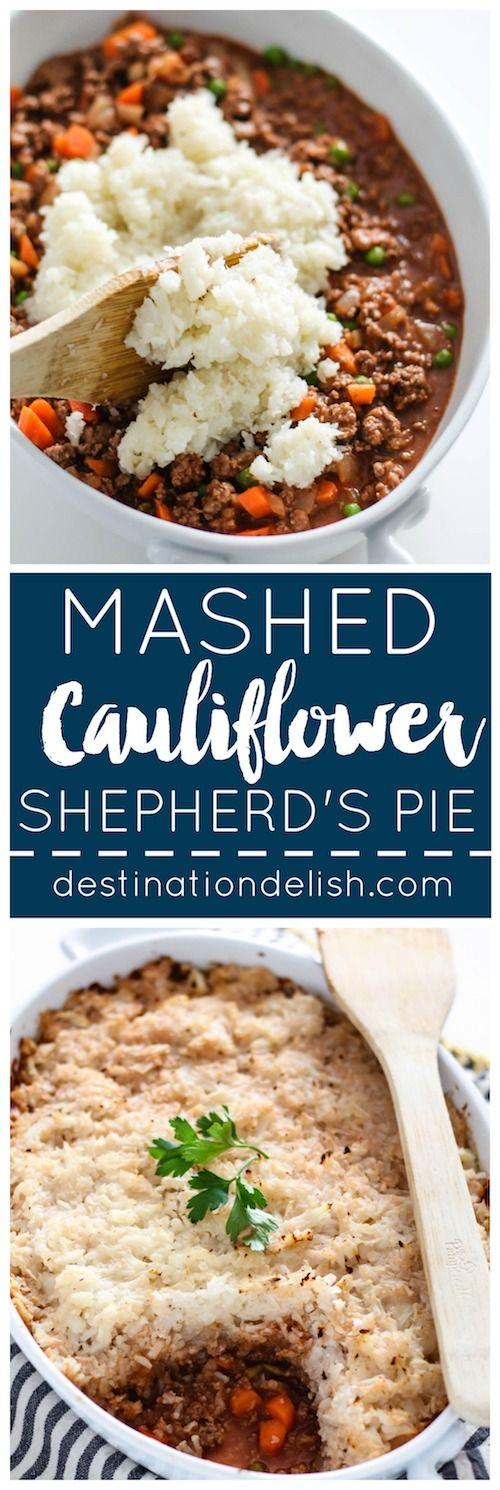 Mashed Cauliflower Shepherd's Pie | Destination Delish - A lightened up, yet hearty version of shepherd's pie, using mashed cauliflower and lean ground beef