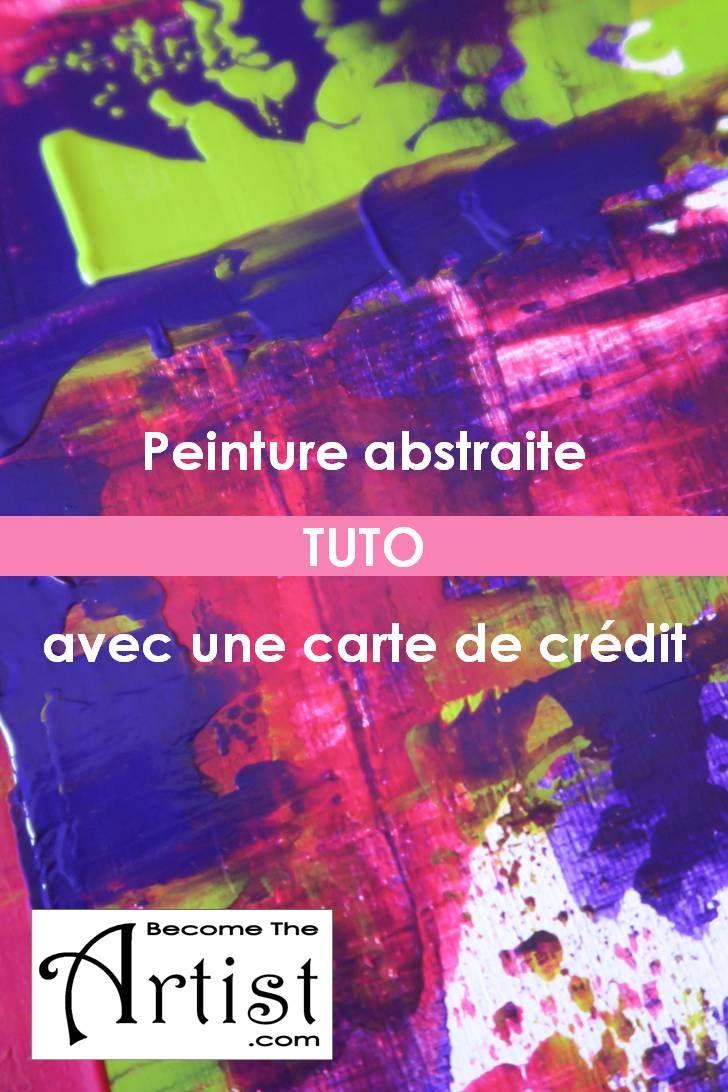 Tuto : Peinture abstraite avec une carte de crédit - Become The Artist