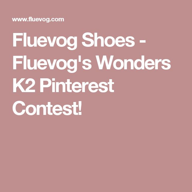 Fluevog Shoes - Fluevog's Wonders K2 Pinterest Contest!
