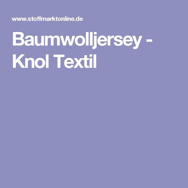 Baumwolljersey - Knol Textil