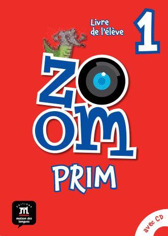 ZOOM PRIM es un proyecto de iniciación a la lengua francesa original que despierta la curiosidad de los más pequeños por su enfoque lúdico y universo gráfico y