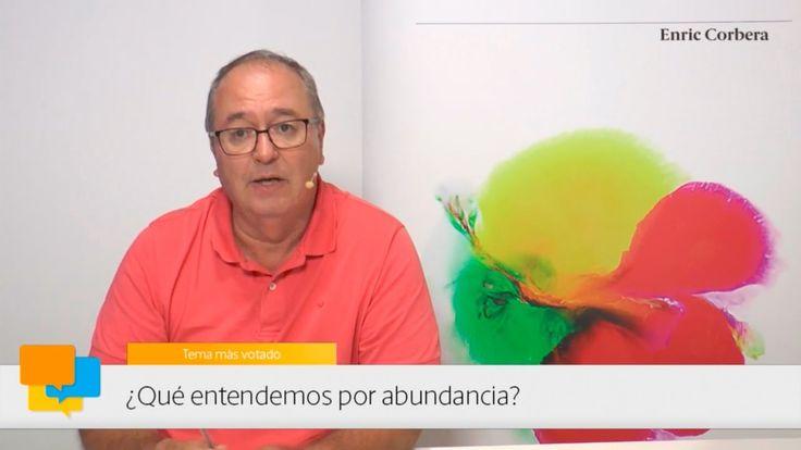 Enirc más cerca: La abundancia - Enric Corbera