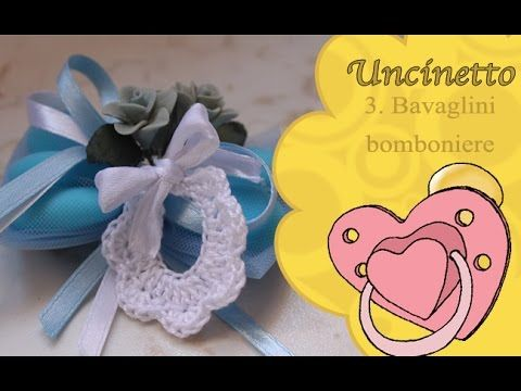 Uncinetto bimbi 3: bavaglino bomboniera - YouTube