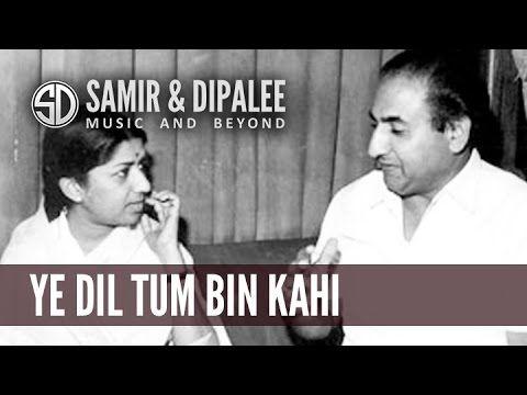 YE DIL TUM BIN KAHI LAGTA NAHI by SAMIR DATE