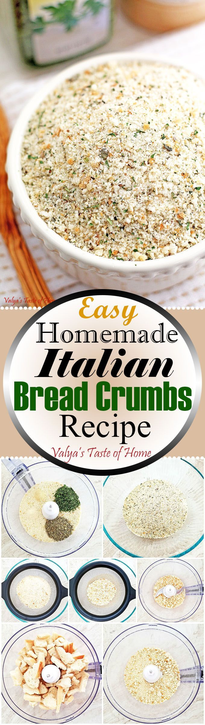 It's so easy to make this Italian Bread Crumbs recipe at home. I sliced Homemade bread into very thin slices and dried the slices in the oven. Then crushed dried bread in the food processor added seasoning and here you go. Results? The best tasting homemade breadcrumbs! I never bought breadcrumbs since then. Much more healthier and cleaner!