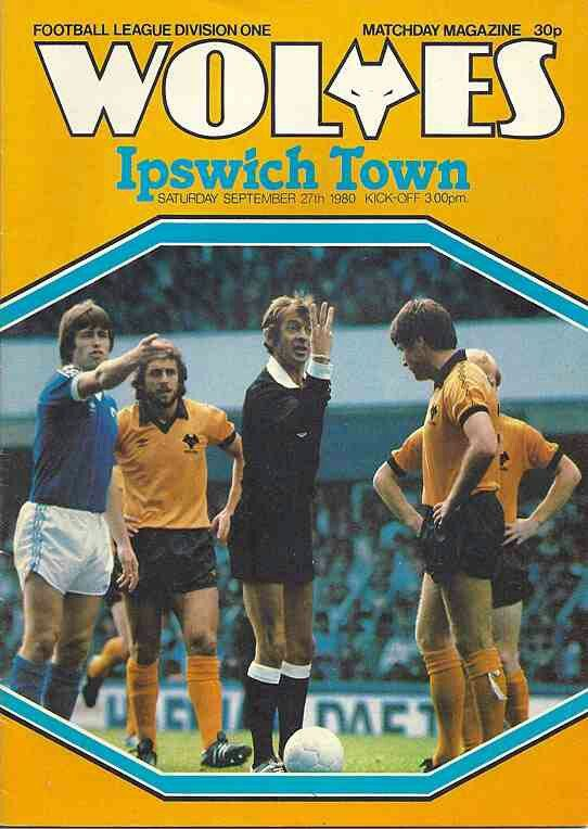 Wolves 0 Ipswich Town 2 in Sept 1980 at Molineux. Programme cover #Div1