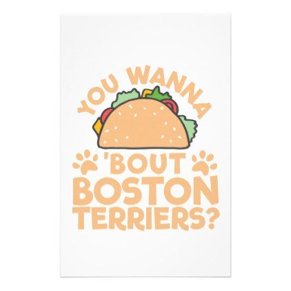 #You Wanna Taco Bout Boston Terriers? Stationery - #boston #terrier #puppy #dog #dogs #pet #pets #cute #bostonterrier
