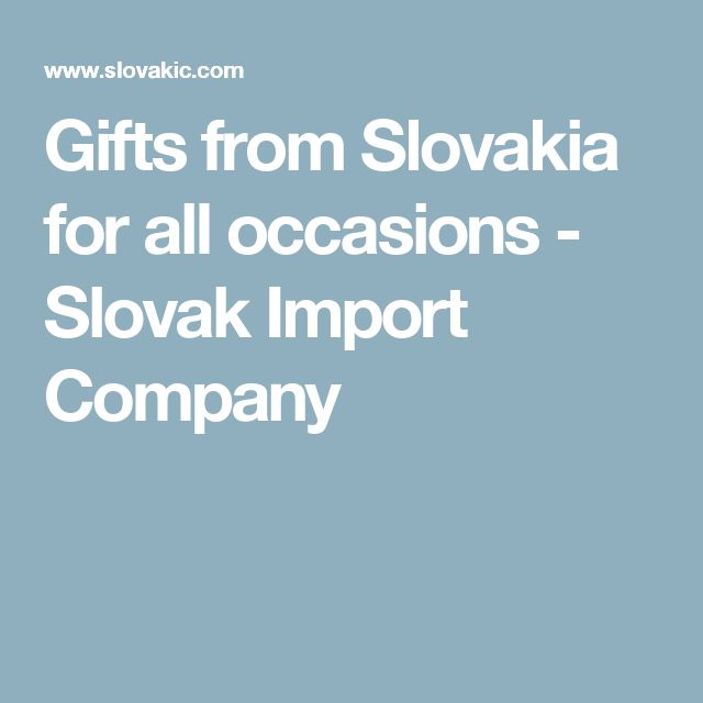 Gifts from Slovakia for all occasions - Slovak Import Company