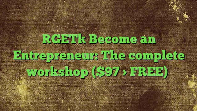 Become an Entrepreneur: The complete workshop ($97 > FREE) - http://adf.ly/1RrZiJ  Visit http://freedownloadoffers.com to get more latest offers