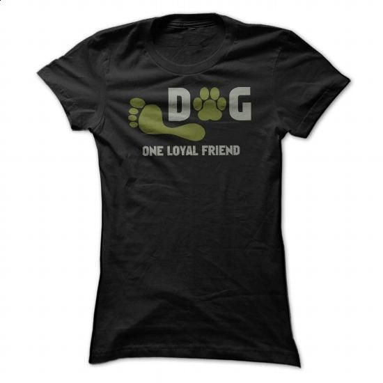 Dog one loyal friend - #sleeveless hoodie #dc hoodies. ORDER HERE => https://www.sunfrog.com/Pets/Dog-one-loyal-friend.html?60505