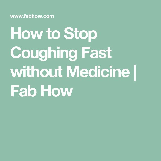Best 25 how to stop coughing ideas on pinterest stop coughing how to stop coughing fast without medicine fab how ccuart Image collections
