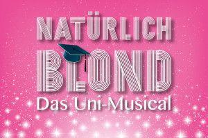 """Eliteuni meets Barbieblondchen: Am 14. April feiert das Uni-Musical """"Natürlich Blond"""" in der Aula in der Regensburger Str. 160 Premiere. (Bild: FAU)"""