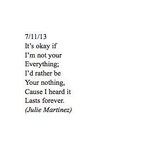 Julie Martinez | get it? Nothing lasts forever.