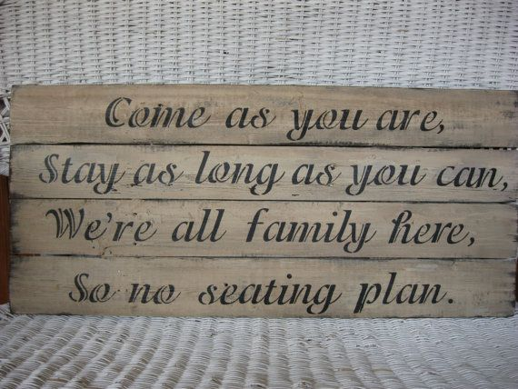 Primitive Wedding Sign Come as you are Stay by DedesCountryCrafts, $45.99