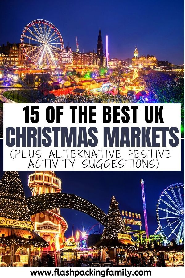 The 15 Best Uk Christmas Markets In 2020 In 2020 London Christmas Market Christmas Market Adventure Days Out