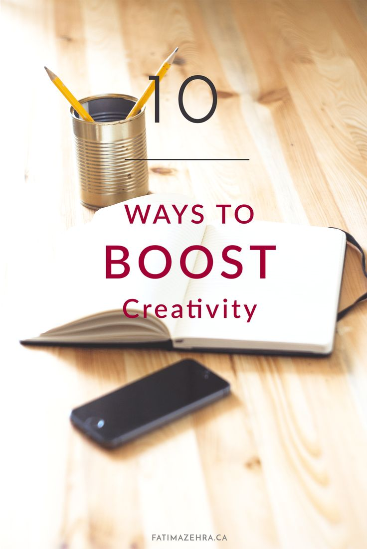 10 Tips to Boost Creativity
