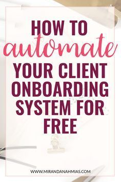 How to Automate Your How to Automate Your Client Onboarding System for Free! From booking discovery calls to receiving invoice payments and scheduling follow-up emails this blog post takes you through the WHOLE client onboarding process and shows how to automate each of the individual pieces. Perfect for any online service provider! // Miranda Nahmias & Co. Blog blogging tips for beginners blogging tips and tricks wordpress blogging tips lifestyle blogging tips blogging tips ideas blogging tips
