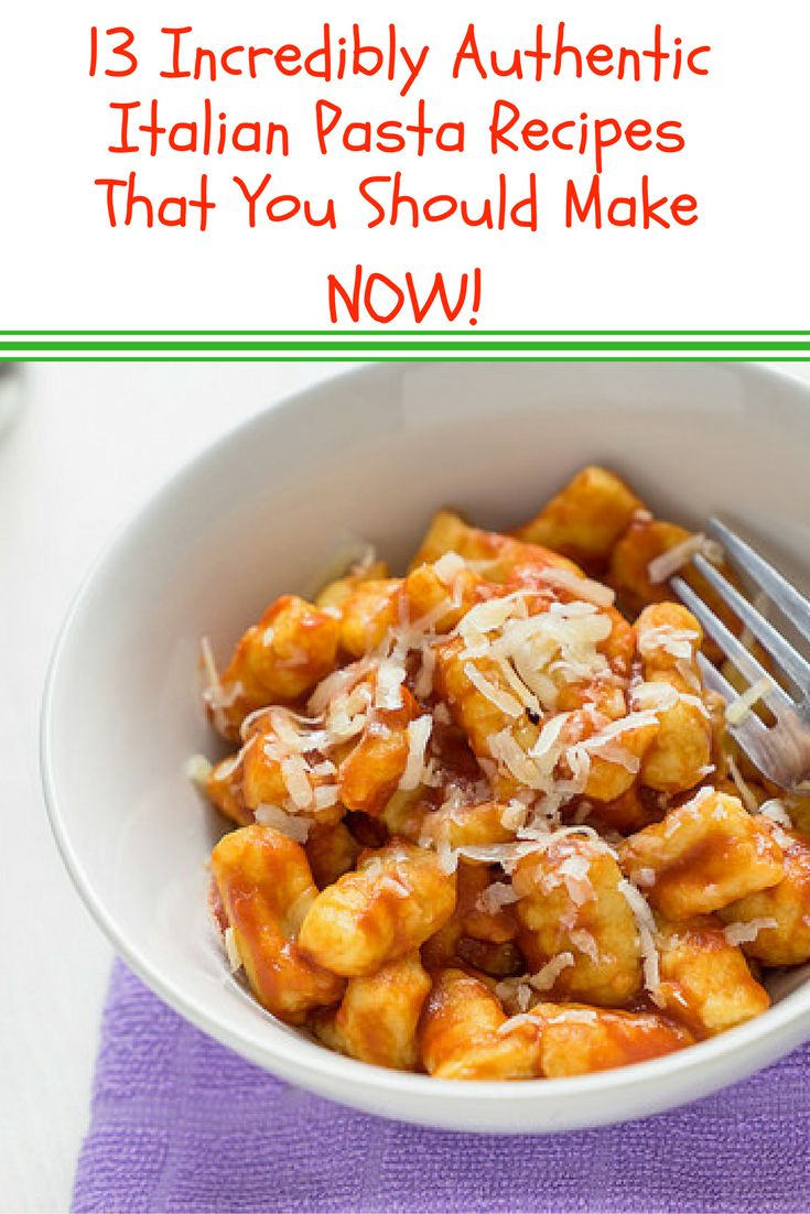13 Incredibly Authentic Italian Pasta Recipes That You Should Make NOW!