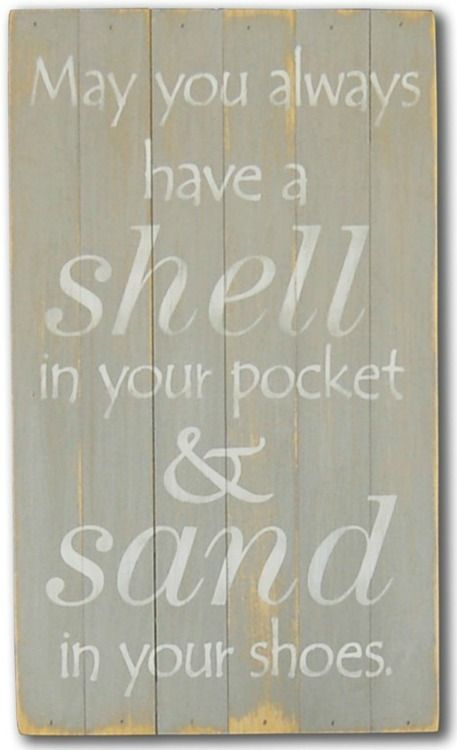 May You Always Have A Shell Beach Sign (and sea glass too!)