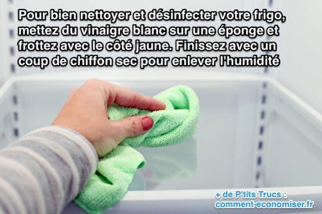 Pour bien nettoyer et désinfecter votre frigo, mettez du vinaigre blanc sur une éponge et frottez avec le côté jaune.
