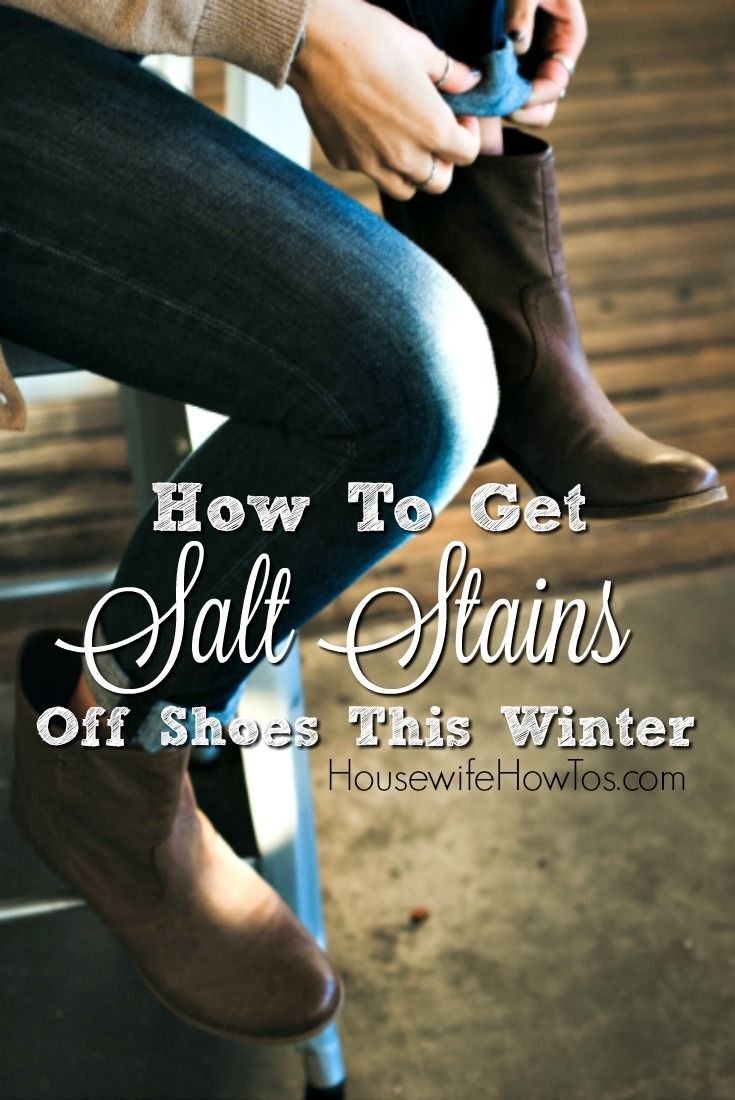 Don 39 t let winter destroy your shoes get the salt stains How to get stains out of white leather