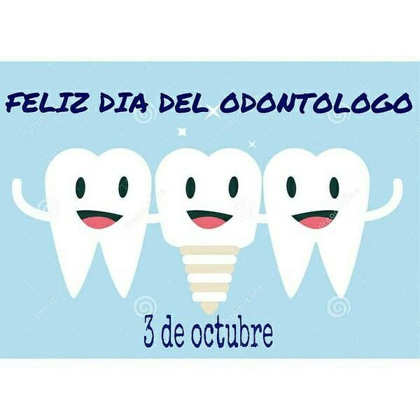 3 de Octubre: dia del odontólogo. Feliz dia les desea Luna!!!!