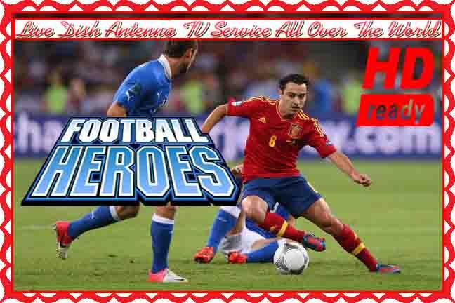 Football Heroes Live TV Online Free HD Sports Channel