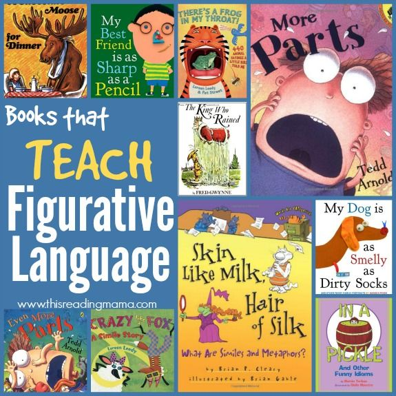 Books that TEACH Figurative Language -   These are books with a purpose of teaching kids about figurative language. Some are explicit, while others are just plain silly and would need a little explanation for some children. Almost all of these texts are sure to make your child's giggle box turn over. :)