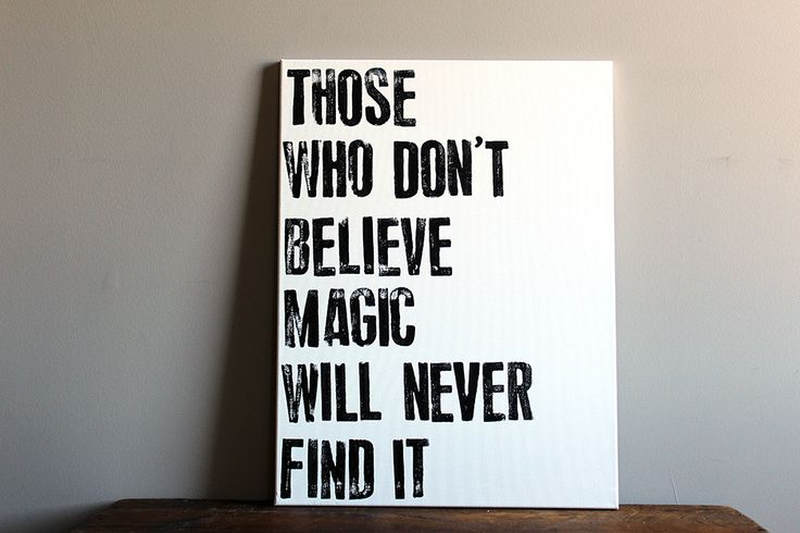 Those Who Don't Believe in Magic Will Never Find It - Roald Dahl Quote on Canvas - 18x24 Inspirational Canvas