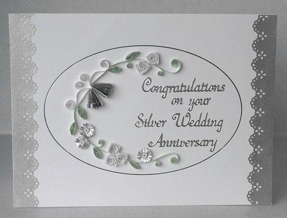 Paper Quilling 25th Anniversary Card Silver Wedding Quilled Etsy Anniversary Cards Handmade Anniversary Cards Silver Wedding Cards