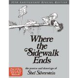Where the Sidewalk Ends 30th Anniversary Edition: Poems and Drawings (Hardcover)By Shel Silverstein