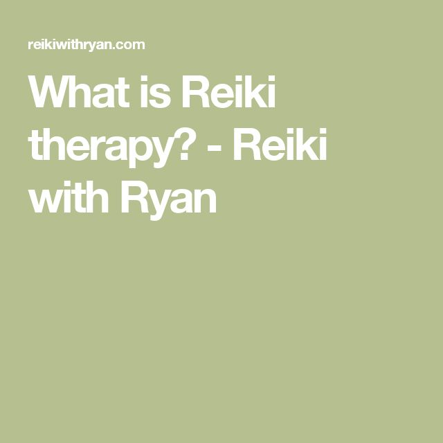 What is Reiki therapy? - Reiki with Ryan