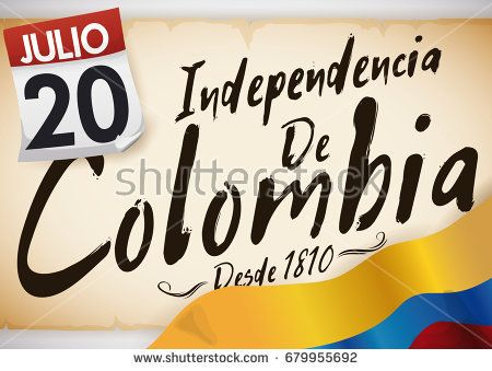 Banner with reminder date in a loose-leaf calendar over an ancient scroll with handwritten message for Colombia Independence Day (written in Spanish) and Colombian flag.