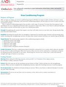 Knee Exercise Conditioning Program (PDF document for downloading).  For after knee injury or surgery.  Source:  American Academy of Orthopaedic Surgeons.   (AAOS).
