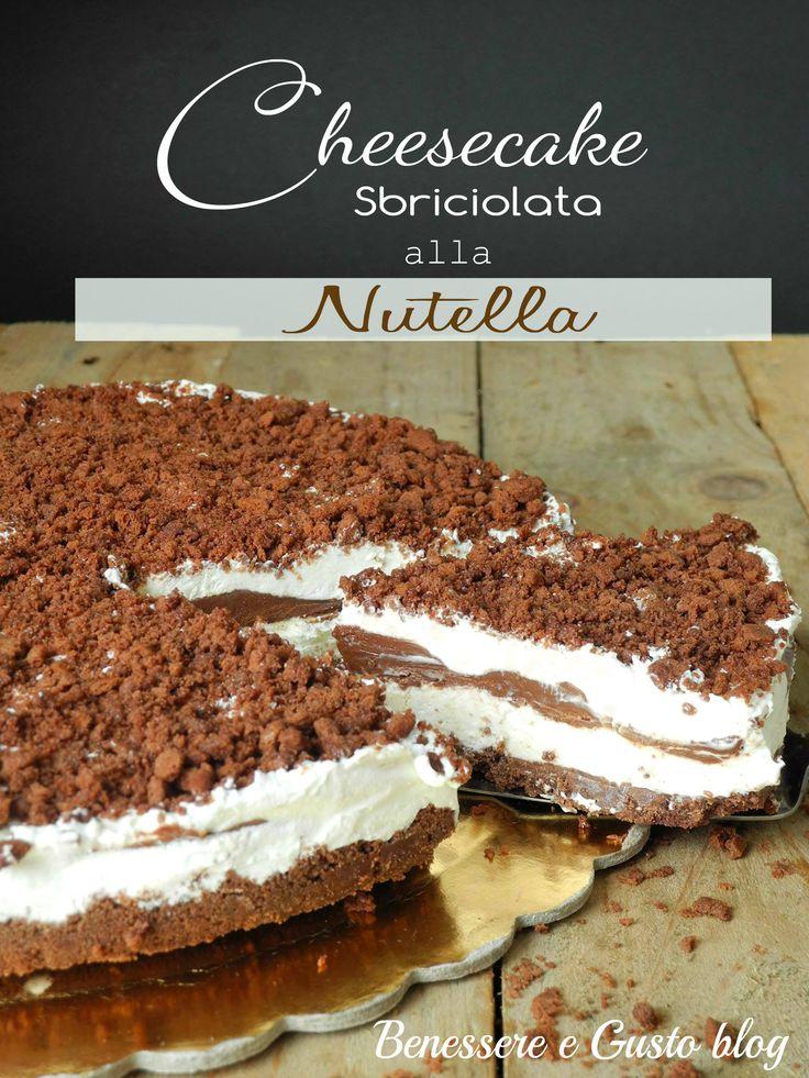 Cheesecake sbriciolata alla nutella