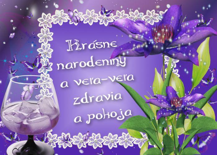 Krásne narodeniny a veľa-veľa zdravia a pokoja