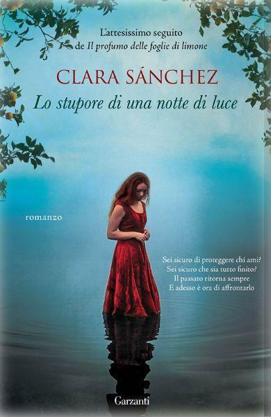 Lo stupore di una notte di luce | Clara Sanchez