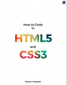 How to Code in HTML5 and CSS3 | html 5 | Web design for