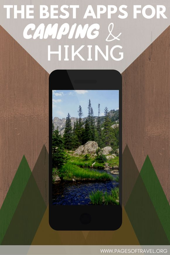The Best Apps For Camping and Hiking!