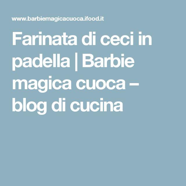 Farinata di ceci in padella | Barbie magica cuoca – blog di cucina