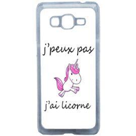 Etui Housse Coque Originale Humour J'Peux Pas J'Ai Licorne Samsung Galaxy Grand Prime