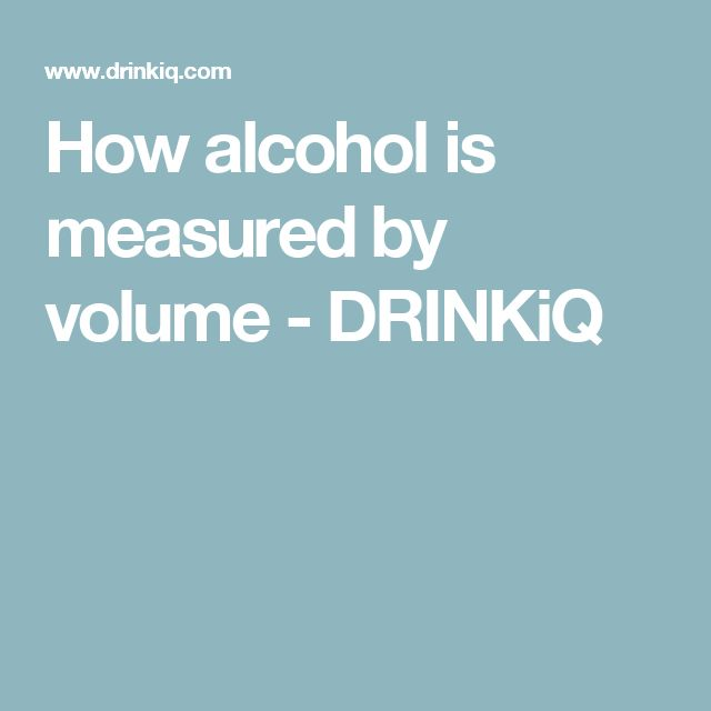 How alcohol is measured by volume - DRINKiQ