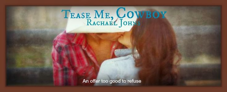 Book Muster Down Under: Aussie Review: Tease Me, Cowboy by Rachael Johns (A Montana Born Rodeo Novella)